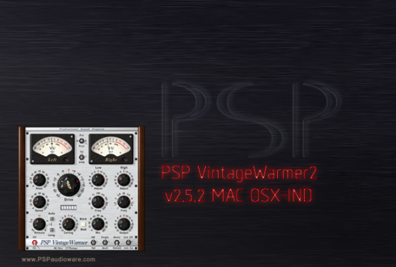 PSP VintageWarmer2 v2.5.2 MAC OSX-IND (now with AAX!)
