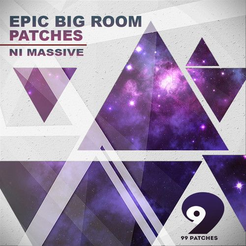 99 Patches Epic Big Room Patches NI Massive-MAGNETRiXX