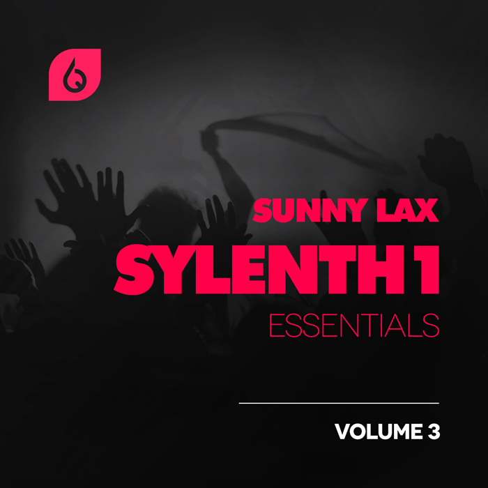 Freshly Squeezed Samples Sunny Lax Sylenth1 Essentials Vol.3 MiDi FXB