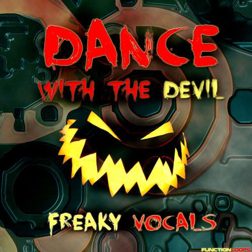 Function Loops Dance With The Devil Freaky Vocals WAV-MAGNETRiXX