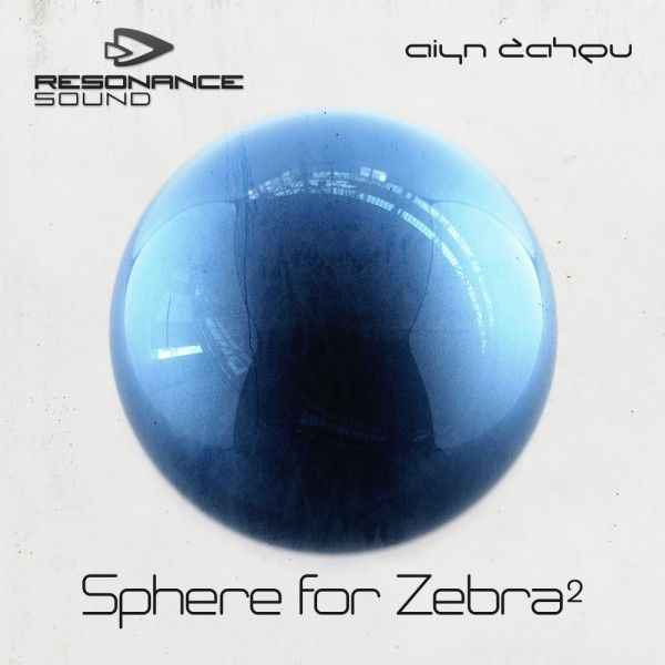 Resonance Sound Aiyn Zahev Sphere for u-he Zebra 2 MiDi H2p-MAGNETRiXX