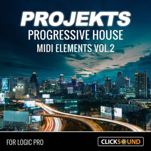ClickSound Projekts Progressive House MIDI Elements Vol.2 Logic Pro 9+MIDI Template