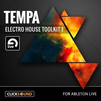 ClickSound Tempa Electro House Toolkit 1 for Ableton Live-MAGNETRiXX