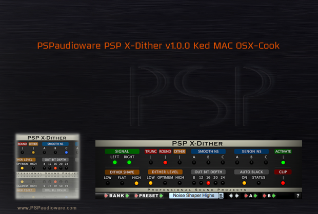 PSPaudioware PSP X-Dither v1.0.0 Ked MAC OSX-Cook