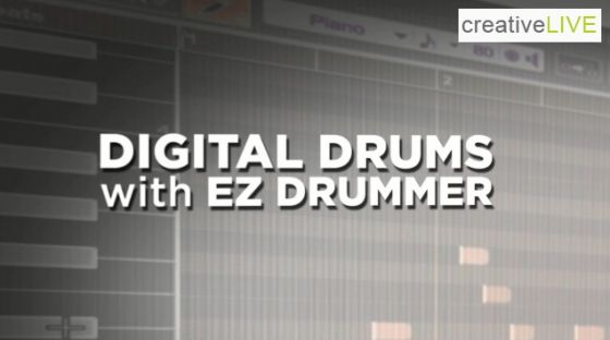 CreativeLIVE Digital Drums with EZDrummer with Eyal Levi TUTORiAL