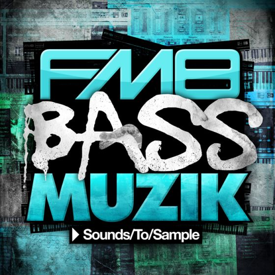 Sounds To Sample FM8 Bass Muzik FM8 Synth Presets-MAGNETRiXX