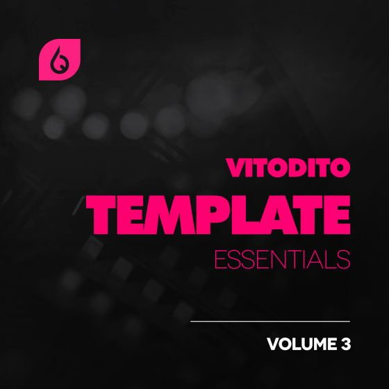 Freshly Squeezed Samples - Vitodito Template Essentials Volume 3 Ableton Live Template