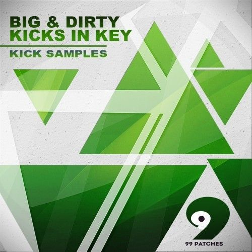 99 Patches Big and Dirty Kicks In Key WAV MiDi-MAGNETRiXX