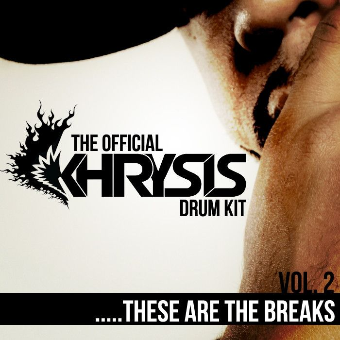 These Are The Breaks The Official Khrysis Drum Kit Vol.2 WAV