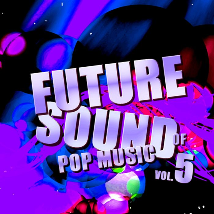 Pulsed Records Future Sound Of Pop Music Vol.5 WAV-MAGNETRiXX