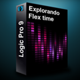 Audioprolabs.com Logic Pro 9 Explorando Flex Time TUTORiAL-PiRAT