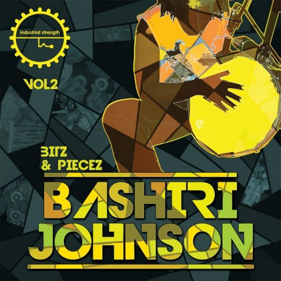 Industrial Strength Records Bashiri Johnson Bitz and Piecez Vol.2 MULTiFORMAT-MAGNETRiXX