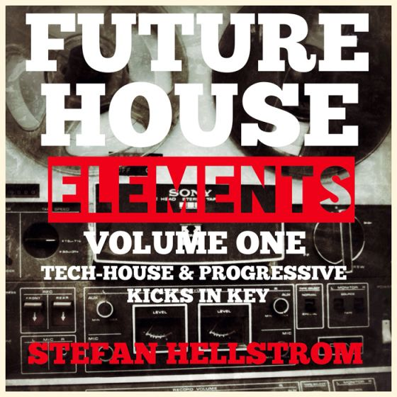 Kindred Sounds Future House Elements vol.1 and Progressive Kicks in Key WAV FXB-MAGNETRiXX