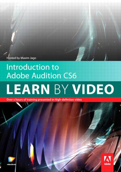 video2brain Peachpit Press Introduction to Adobe Audition CS6: Learn by Video TUTORiAL