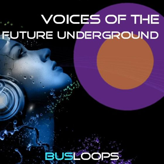 Busloops Voices Of The Future Underground WAV-MAGNETRiXX