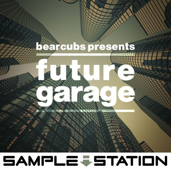 Sample Station Bearcubs Presents Future Garage WAV-MAGNETRiXX