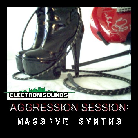 Electronisounds Aggression Session Massive Synths WAV-DYNAMiCS.rar