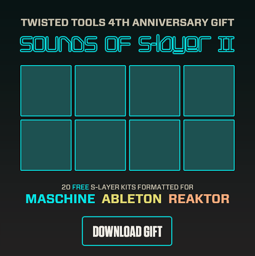 Twisted Tools SOUNDS OF S-LAYER 2 WAV Ableton Maschine Reaktor-FREE