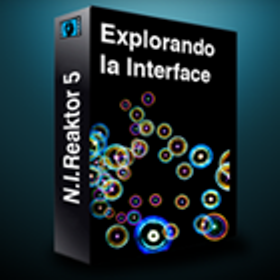 Audioprolabs.com N.I Reaktor 5 Explorando la Interface TUTORiAL-PiRAT