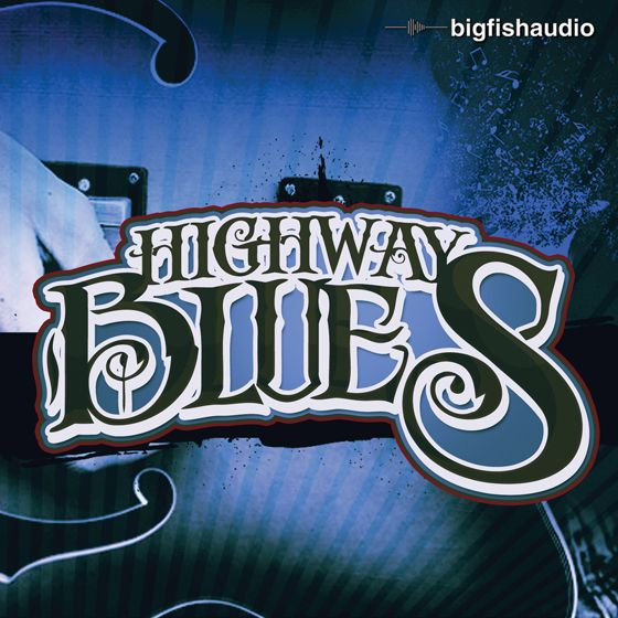 Big Fish Audio Highway Blues MULTiFORMAT-MAGNETRiXX