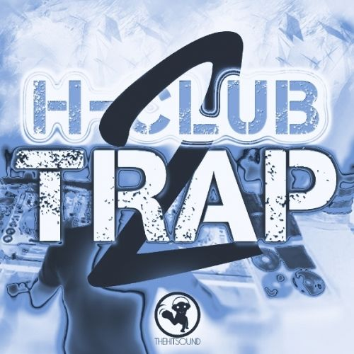 The Hit Sound H-Club Trap 2 WAV MiDi-MAGNETRiXX