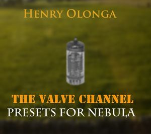 Henry Olonga The Valve Channel for Nebula 192 khz-MAGNETRiXX