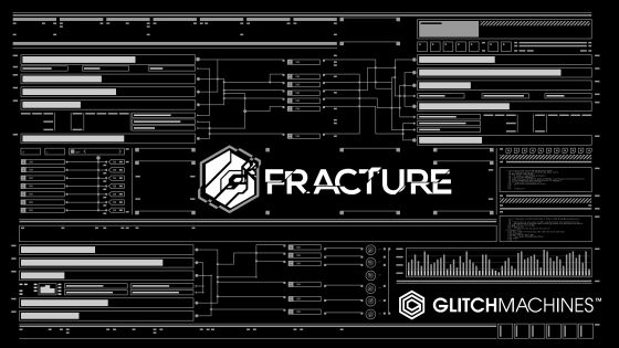 Glitchmachines FRACTURE v.1.0 WiN/MAC
