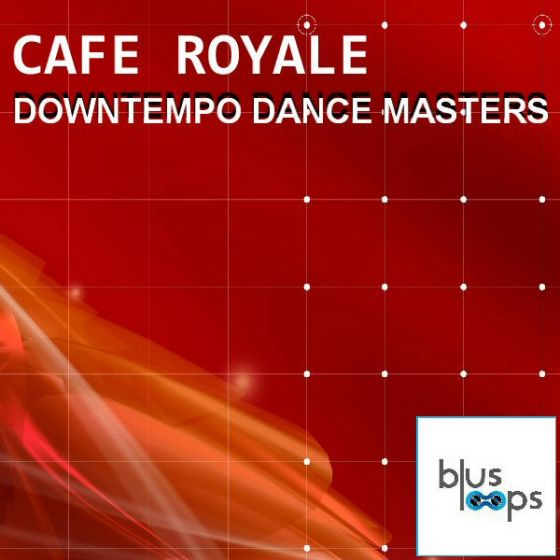 Busloops Cafe Royale Downtempo Dance Masters WAV-MAGNETRiXX
