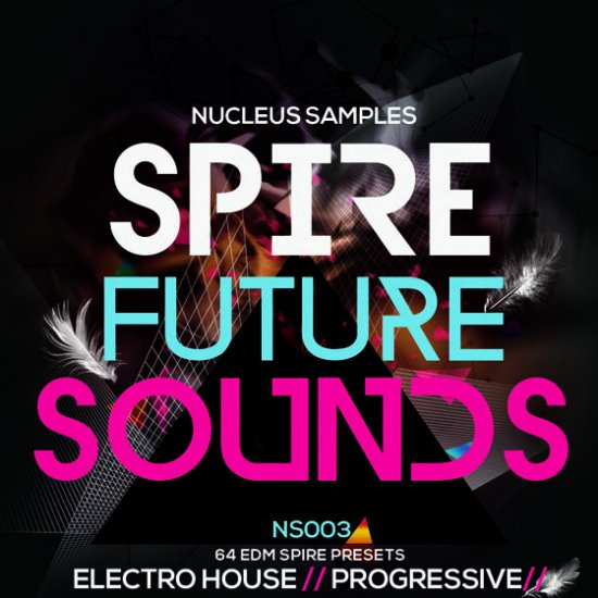 Nucleus Samples Spire Future Sounds Ableton Project Spire Presets